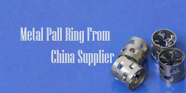 Metal Pall Ring From China Supplier